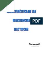 CARACTERÍSTICA DE LAS RESISTENCIAS
