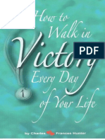 Walk in Victory Every Day