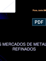 Los Mercados de Metales Refinados