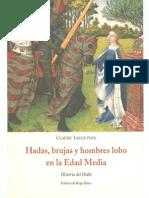 Lecouteux Claude - Hadas Brujas Y Hombres Lobo En La Edad Media.pdf