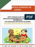 A MATEMÁTICA ATRAVÉS DE JOGOS [Salvo automaticamente]