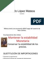 Adolfo López Mateos - Economía