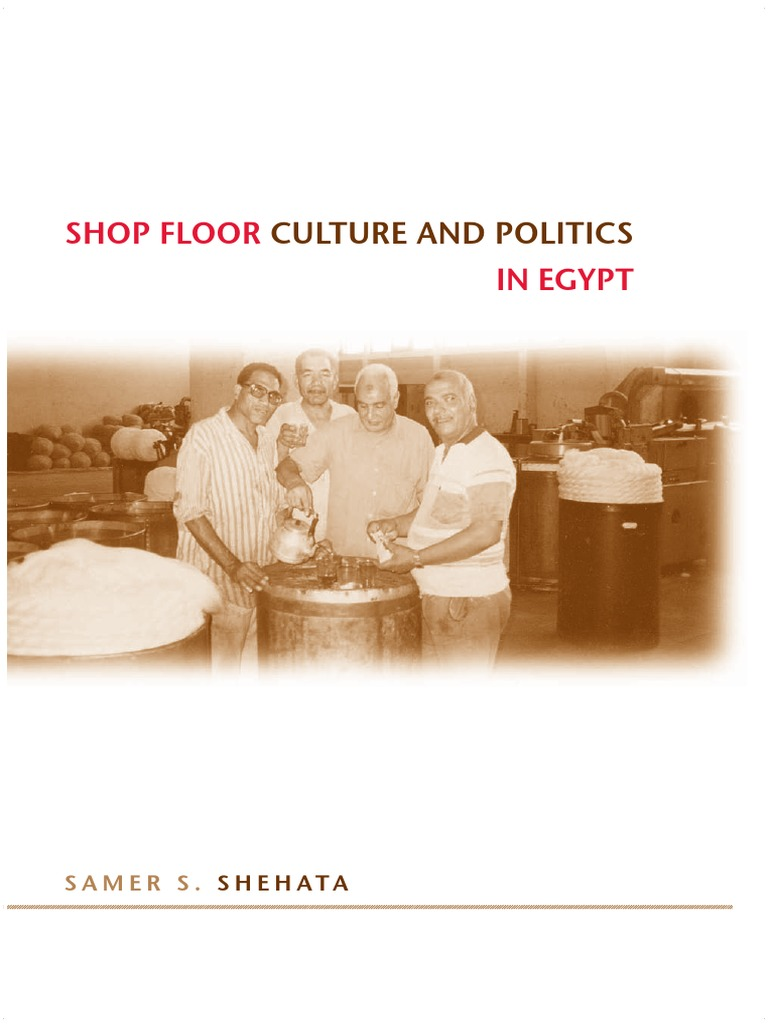 Samer S Shehata Shop Floor Culture And Politics In Egypt Suny Andrew Smith Slim Fit Chinos Cokelat Muda 36 Series The Social Economic History Of Middle East State University New York