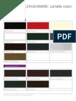 Cartella colori Zanzariere Tenda Sistem