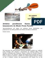 Artistas paraibanos fazem show no lançamento da Music From Paraíba
