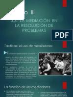 Modulo III La Mediacion en La Resolucion de Problemas