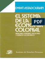 Carlos Sempat Assadourian El Sistema de La Economia Colonial 1982