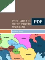 Preluarea puterii de catre partidul comunist