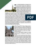 La Catedral Metropolitana de Guayaquil cuenta con sus bellísimas torres de estilo semi