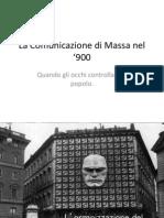 La Comunicazione di Massa nel '900.pptx