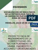 Presentacion Result a Dos Paca Uraba Julio 29 2009