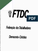 Manifesto de Fundação da FTDC - Federação dos Trabalhadores Democrata-Cristãos (1979)