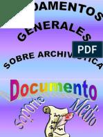 Archivistica, Fundamentos Generales Sobre