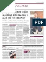 """""""Podemos tener todas las ideas del mundo y aun así no innovar"""""""
