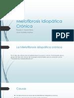 Mielofibrosis Idiopática Crónica bbb