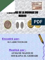 L'HISTOIRE DE LA MONNAIE DU MAROC