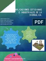 Aplicaciones cotidianas e industriales de la hidráulica