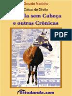 Geraldo Martinho - Coisas do Direito - A Mula sem Cabeça e Outras Crônicas - Ano 2001