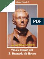 Me Escribio en Su Corazon Vida Del P Bernardo de Hoyos