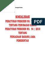 Sosialisasi Perpres Nomor 70 Tahun 2012