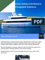 Luxury Yacht Charter Balearics