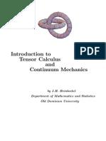 Introduction to Tensor Calculus & Continuum Mechanics
