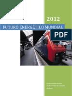 EL FUTURO ENERGÉTICO DEL MUNDO