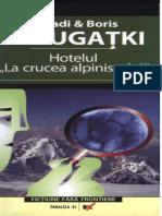 149301237 Arkadi Boris Strugatki Hotel La Crucea Alpinistului