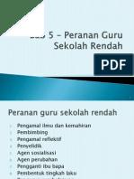 Bab 5 – Peranan guru sekolah rendah.pptx