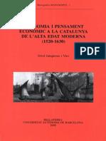 ECONOMIA I PENSAMENT ECONÒMIC A LA CATALUNYA DE L'ALTA EDAT MODERNA (1520-1630)
