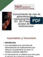 Inyectables y Venoclisis