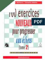 Giffard, Elbilia-100 Exercices Nouveaux Pour Progresser Aux Echecs, Tome 2-Bornemann (2000)