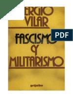 Vilar, S.- Fascismo y Militarismo