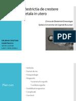 Restrıctıa+de+crestere+fetala+ın+utero+(nu+cel+predat+de+profa).ppt