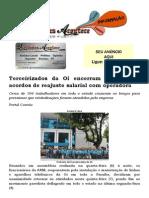 Terceirizados da Oi encerram greve, após acordos de reajuste salarial com operadora