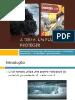 Powerpoint nr. 17  - A Terra, Um planeta único a proteger