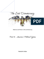 The Lost Democracy Part IV