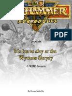 WFB3 - Scenario - It's Fun to Slay at the Wyemm Seeyay