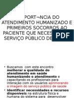 A IMPORTÂNCIA DO ATENDIMENTO HUMANIZADO E PRIMEIROS SOCORROS1