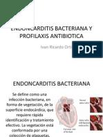 ENDONCARDITIS BACTERIANA Y PROFILAXIS ANTIBIOTICA.pptx