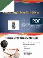 Fibras Sintéticas Orgânicas APRESENTAÇÃO