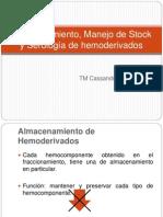 Almacenamiento, Manejo de Stock y Serología de