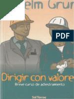 GRÜN, ANSELM - DIRIGIR CON VALORES. Editorial SAL TERRAE. SANTANDER 2003