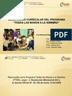 Desarrollo Curricular PTMS, Presentación para los Asesores Pedagógicos y Coordinadores de Desarrollo Endógeno