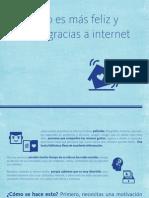 El mundo es más feliz por internet