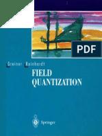 Field Quantization (W. Greiner  J. Reinhardt).pdf