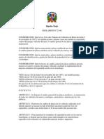 Reglamento No. 723-06, sobre el cambio general de las placas metálicas y su numeración de todos los vehículos de motor y remolques, autorizados a transitar por las vías públicas