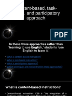 Content-Based, Task-based, And Participatory Approach SLIDES