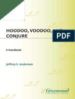 Jeffrey E. Anderson - Hoodoo, Voodoo, And Conjure - A Handbook