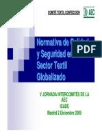 Normativa de Calidad y Seguridad en Un Sector Textil Globalizado.2009